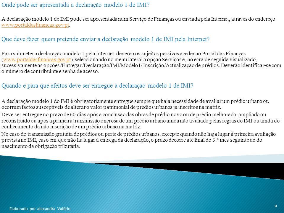 Que documentos se devem juntar à declaração modelo1 de IMI.