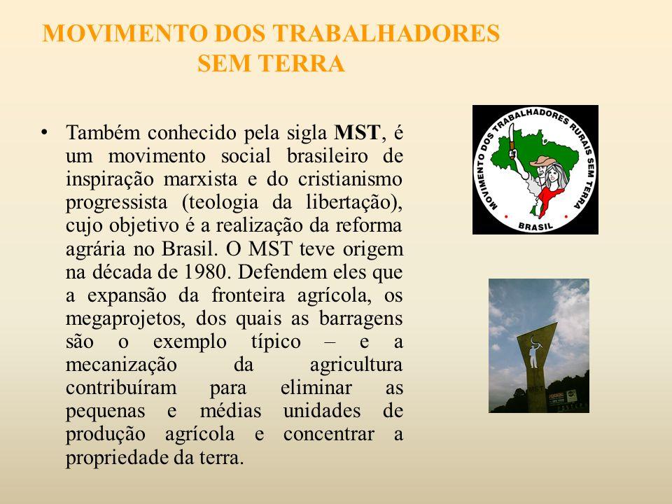 Também conhecido pela sigla MST, é um movimento social brasileiro de inspiração marxista e do cristianismo progressista (teologia da libertação), cujo