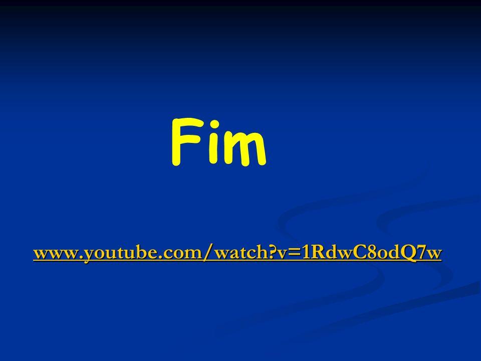 www.youtube.com/watch?v=1RdwC8odQ7w Fim