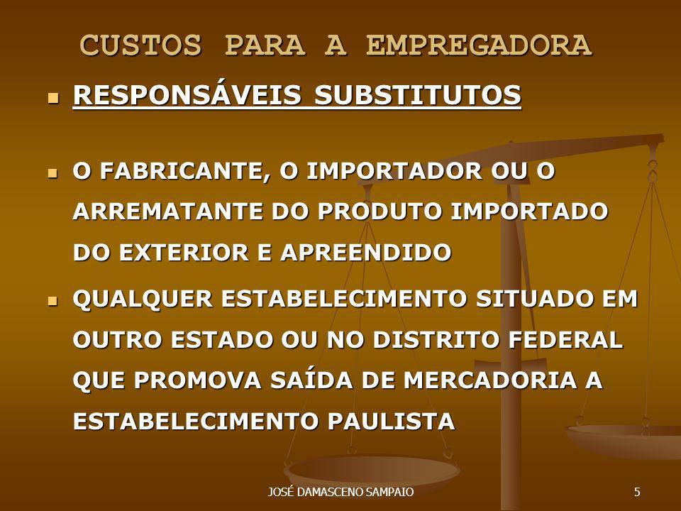 JOSÉ DAMASCENO SAMPAIO16 ST/SP = PERCENTUAL DE MARGEM DE VALOR AGREGADO SERA FIXADO COM BASE NOS PREÇOS OBTIDOS PELO LEVANTAMENTO, ESTABELECENDO-SE A RELAÇÃO PERCENTUAL ENTRE OS VALORES APURADOS RELATIVAMENTE AO PREÇO DE VENDA À VISTA, INCLUINDO FRETE, SEGURO E DEMAIS DESPESAS COBRADAS DO ADQUIRENTE E O PREÇO DE VENDA À VISTA NO ESTABELECIMENTO ATACADISTA, INCLUINDO FRETE, SEGURO E DEMAIS DESPESAS COBRADAS DO DESTINATÁRIO, EXCLUÍDO O VALOR DO ICMS RELATIVO À SUBSTITUIÇÃO TRIBUTÁRIA.