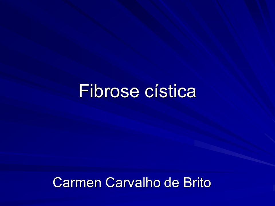 Fibrose cística Carmen Carvalho de Brito
