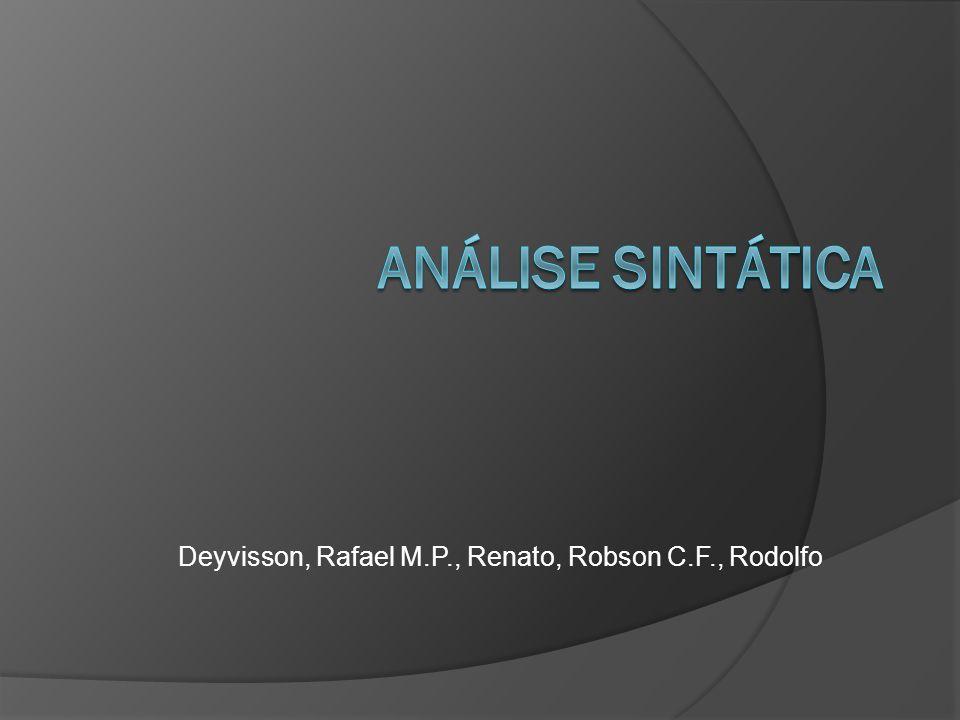 Deyvisson, Rafael M.P., Renato, Robson C.F., Rodolfo