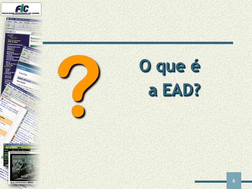 7 O que é EAD.