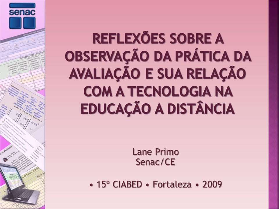 Lane Primo Senac/CE 15º CIABED Fortaleza 2009 15º CIABED Fortaleza 2009
