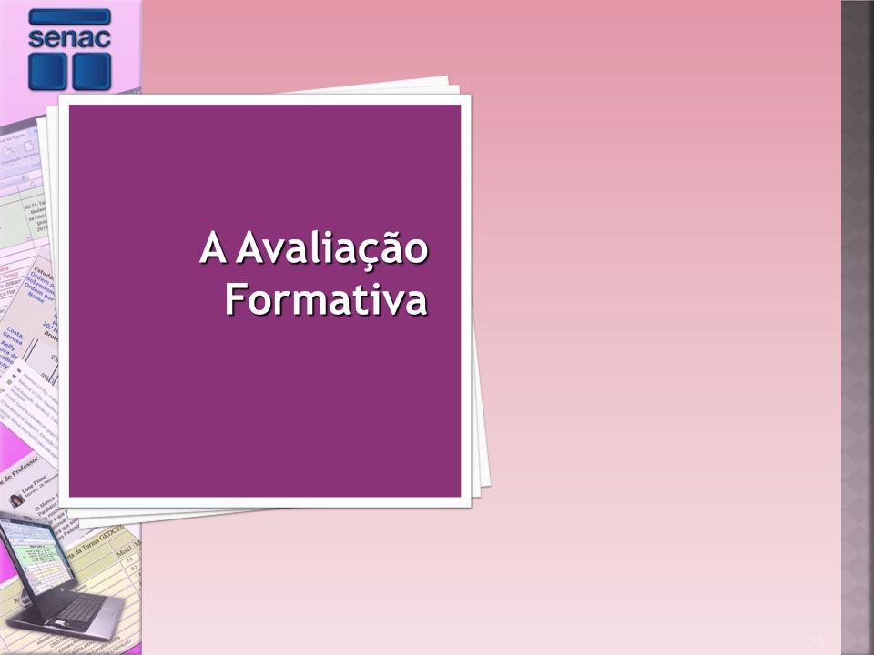 16 A Avaliação Formativa