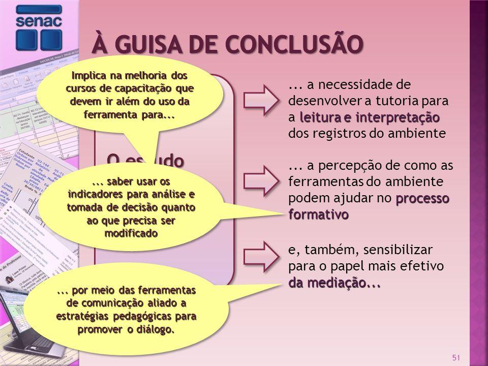 da mediação... e, também, sensibilizar para o papel mais efetivo da mediação... 51 O estudo permitiu constatar... leitura e interpretação... a necessi