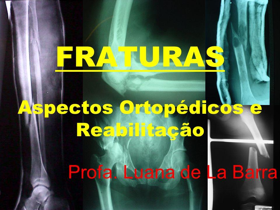 FRATURAS É a perda total ou parcial da continuidade de um osso (Adams, 1976) Lesão grave de partes moles com falha óssea subjacente (Gould, 1993)