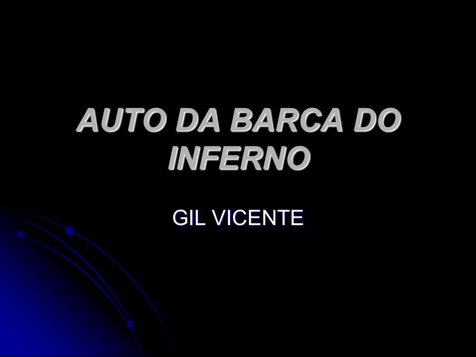 AUTO DA BARCA DO INFERNO GIL VICENTE