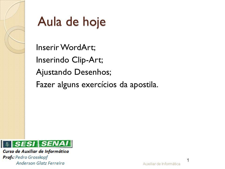 WordArt É um efeito especial aplicado ao texto, que permite melhorar a qualidade visual do documento.