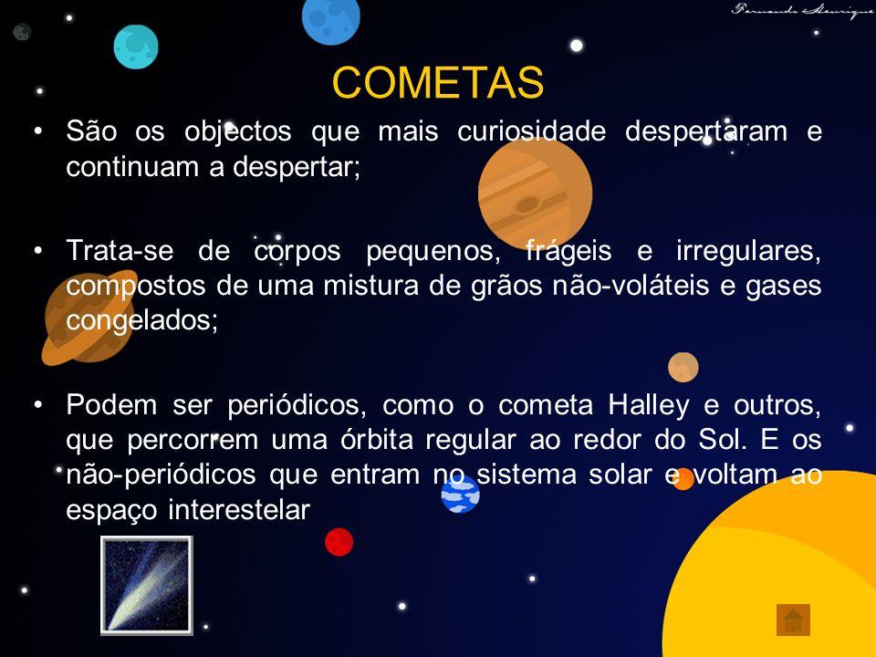 ASTERÓIDES Asteróides são objectos rochosos e metálicos que orbitam o Sol mas são pequenos demais para serem considerados planetas.