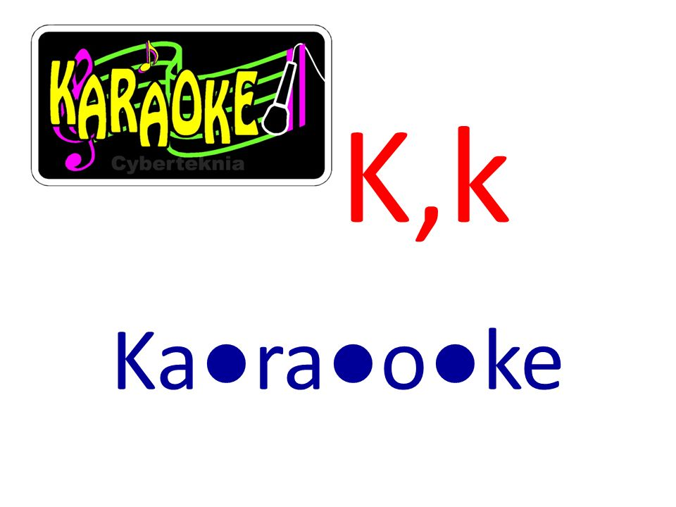 K,k Karaoke