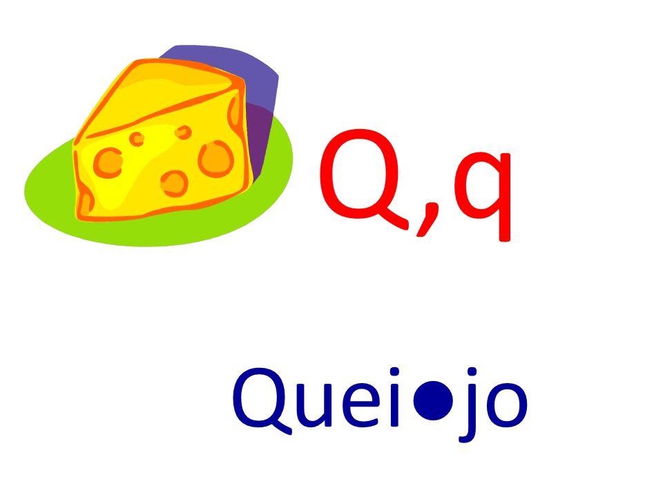 Q,q Queijo