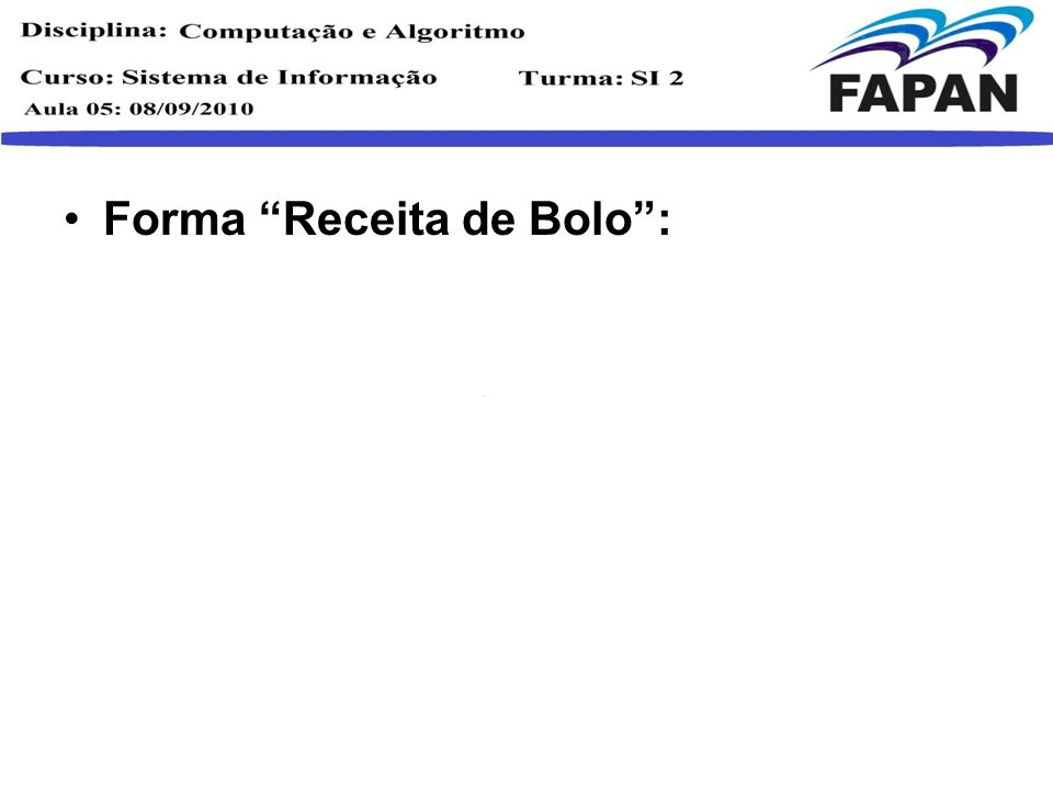 Forma Receita de Bolo: