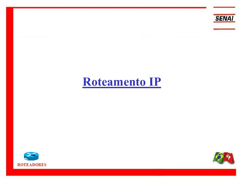 ROTEADORES Router(config)#interface fastEthernet 0/0.1 para criação de interface virtual 0.1 Router(config-subif)#encapsulation dot1Q 222 onde 222 é o número da Vlan Router(config-subif)#ip address ip máscara Router(config-subif)#no shutdown Router(config-subif)#exit Principais comandos dos roteadores Cisco