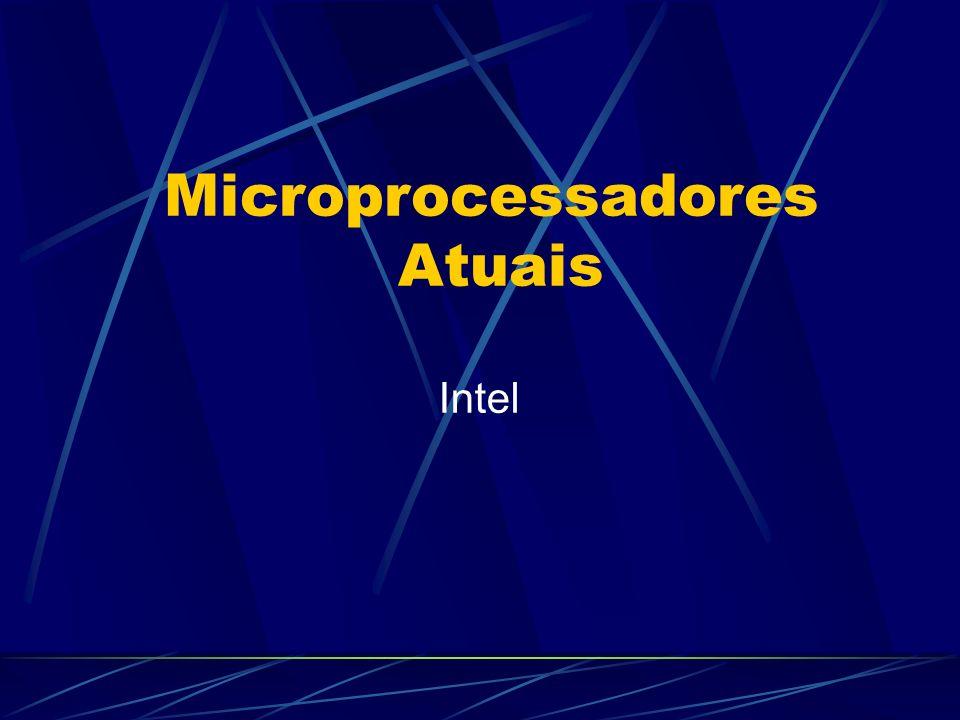 Intel Microprocessadores Atuais