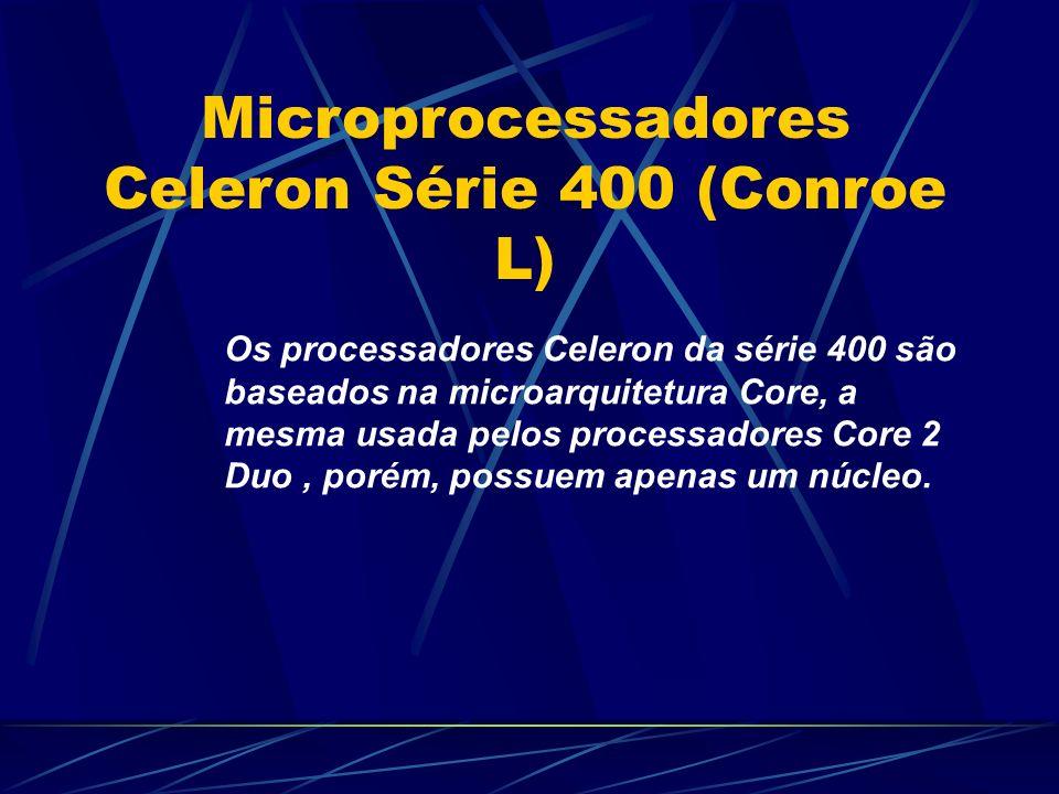 Os processadores Celeron da série 400 são baseados na microarquitetura Core, a mesma usada pelos processadores Core 2 Duo, porém, possuem apenas um núcleo.