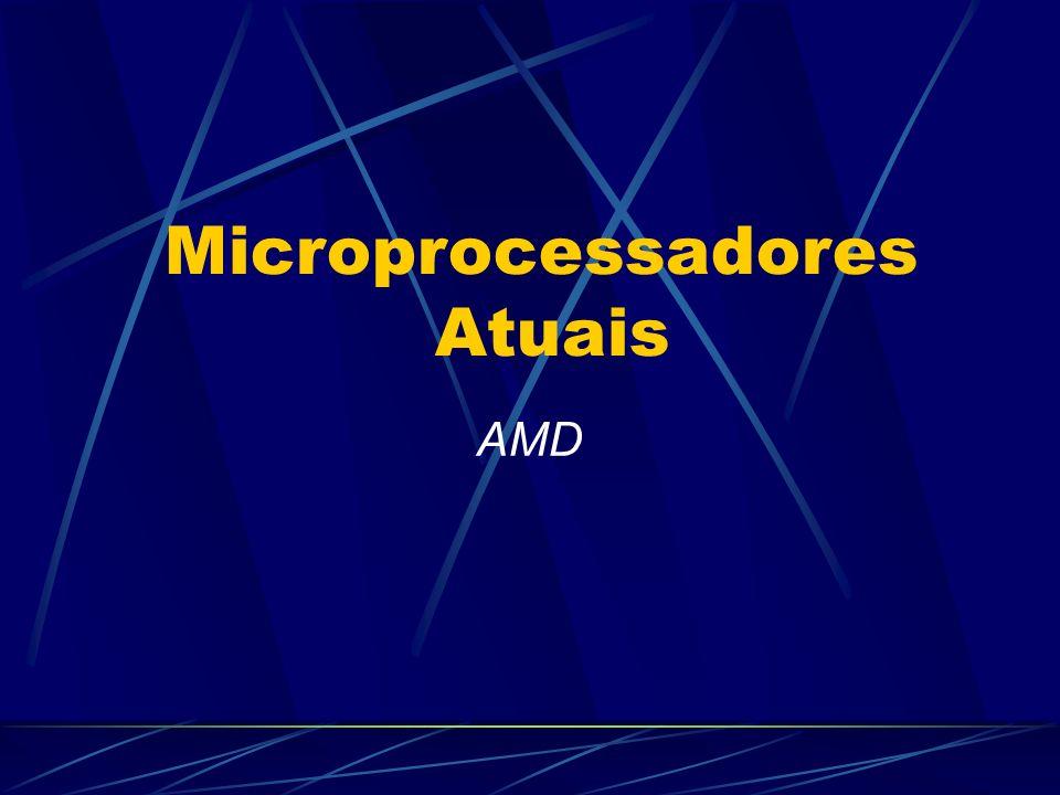 AMD Microprocessadores Atuais