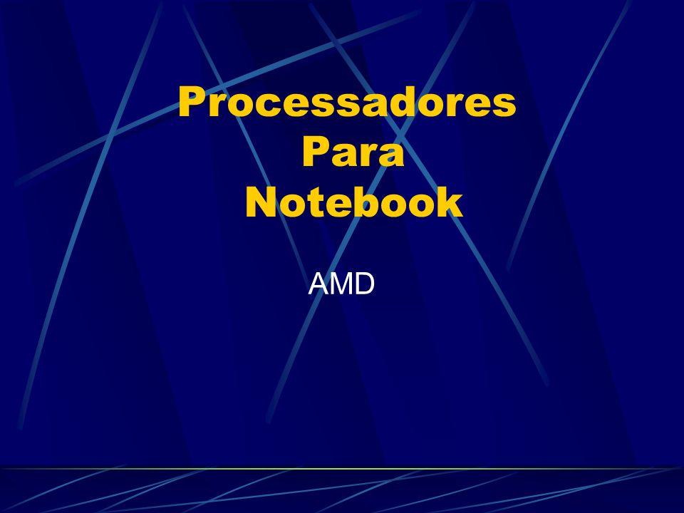 AMD Processadores Para Notebook