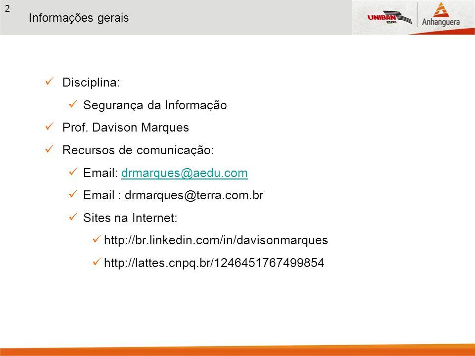 3 Ementa e Plano de aulas Veja arquivo no site Uniban.