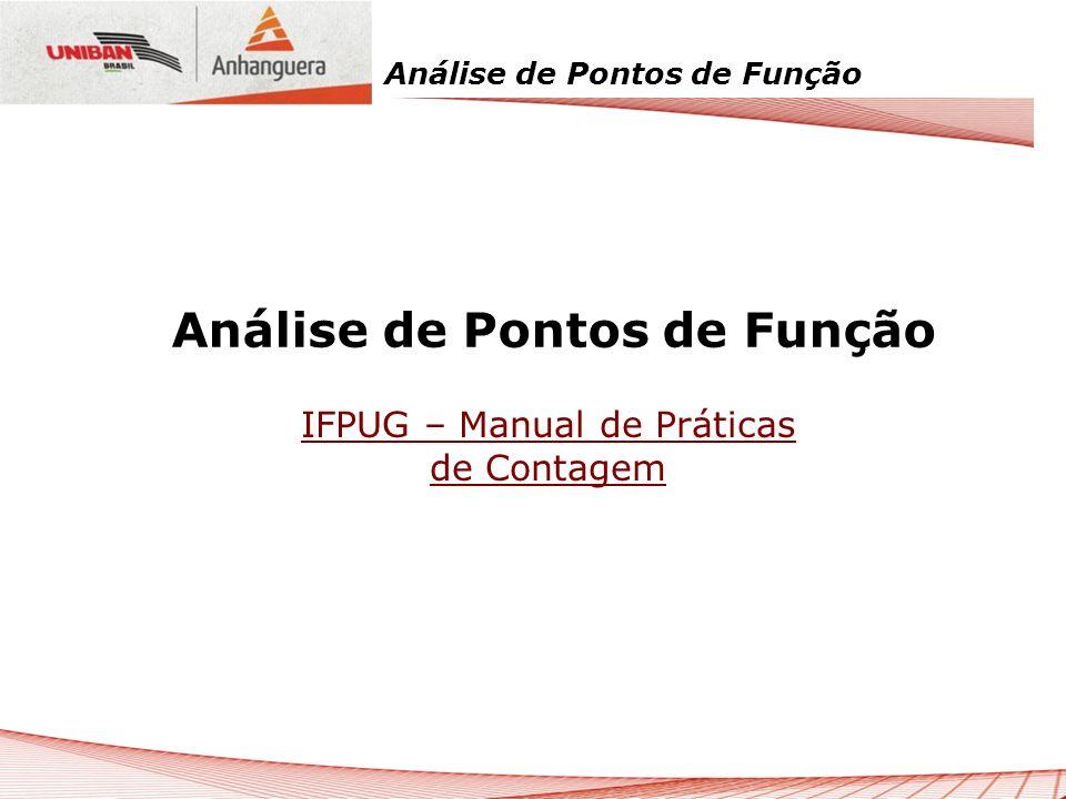 Análise de Pontos de Função Não Exemplos de EEs Telas de filtros de relatórios e consultas; Menus; Login; Entradas requeridas apenas pela tecnologia ou implementação utilizada.