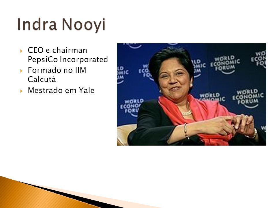 CEO e chairman PepsiCo Incorporated Formado no IIM Calcutá Mestrado em Yale