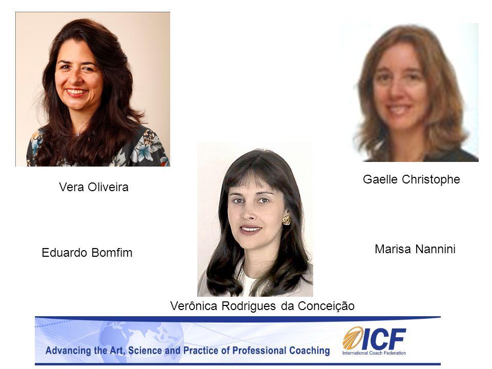 Vera Oliveira Gaelle Christophe Verônica Rodrigues da Conceição Eduardo Bomfim Marisa Nannini