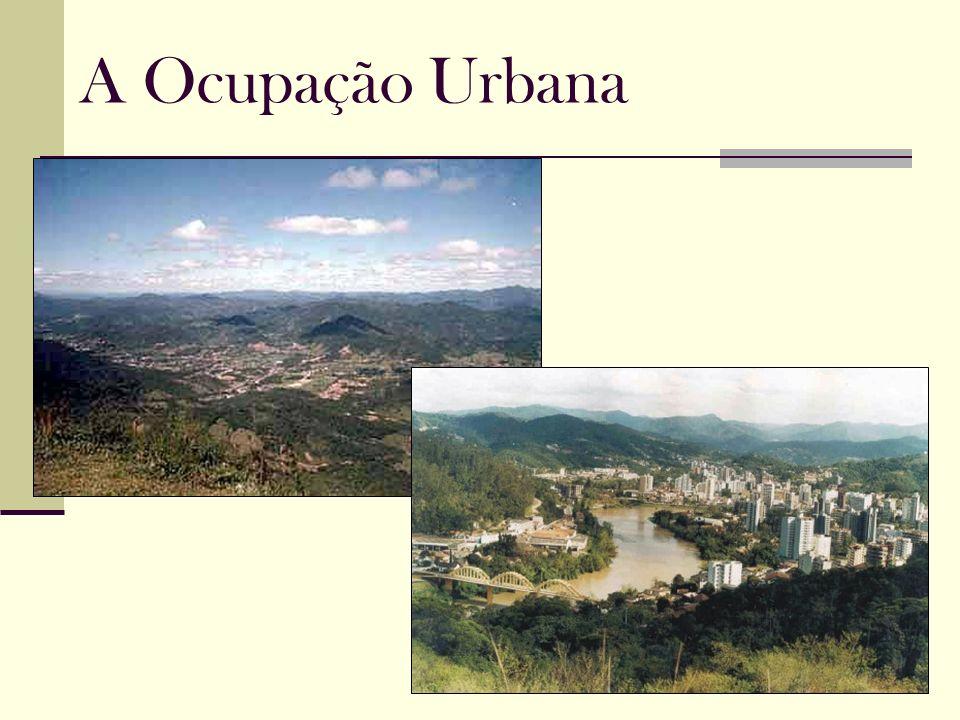 A Ocupação Urbana