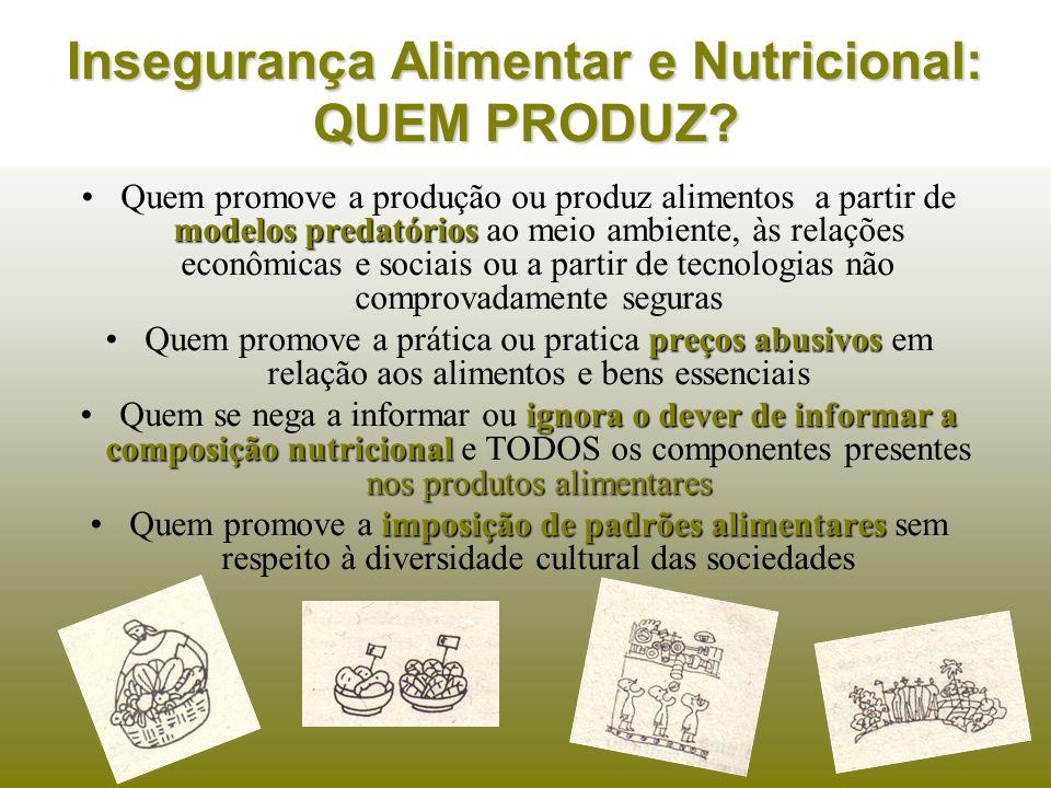 modelos predatóriosQuem promove a produção ou produz alimentos a partir de modelos predatórios ao meio ambiente, às relações econômicas e sociais ou a