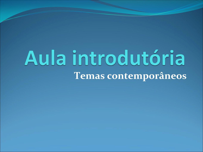 Temas contemporâneos