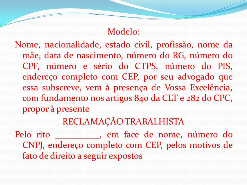 Modelo: Nome, nacionalidade, estado civil, profissão, nome da mãe, data de nascimento, número do RG, número do CPF, número e sério do CTPS, número do