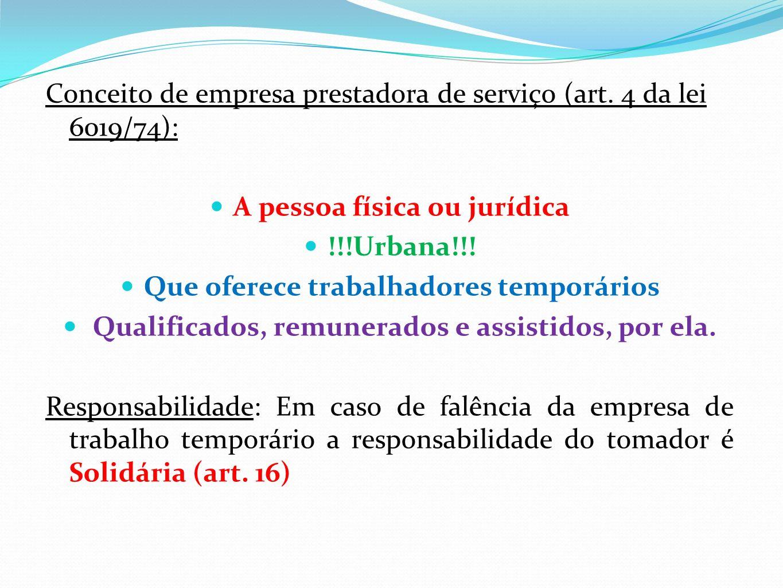 Conceito de empresa prestadora de serviço (art.