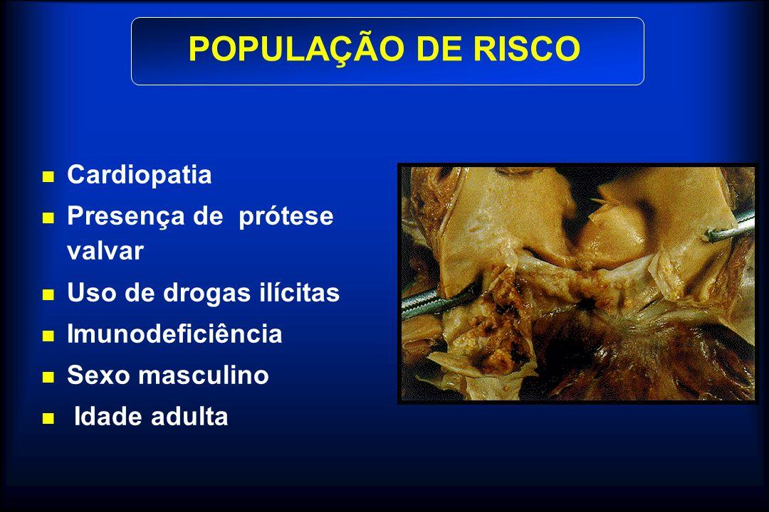 GASTROINTESTINAL-GENITOURINÁRIO Maioria - Enterococcus (Alto risco) Ampicilina 2,0g + Gentamicina 1,5mg/kg ) Amoxacilina 1,0g - 6 h após VO (Moderado risco) Amoxacilina 2,0g 1h antes VO PROFILAXIA Guidelines, ACC / AHA, 1998 1 h antes IV
