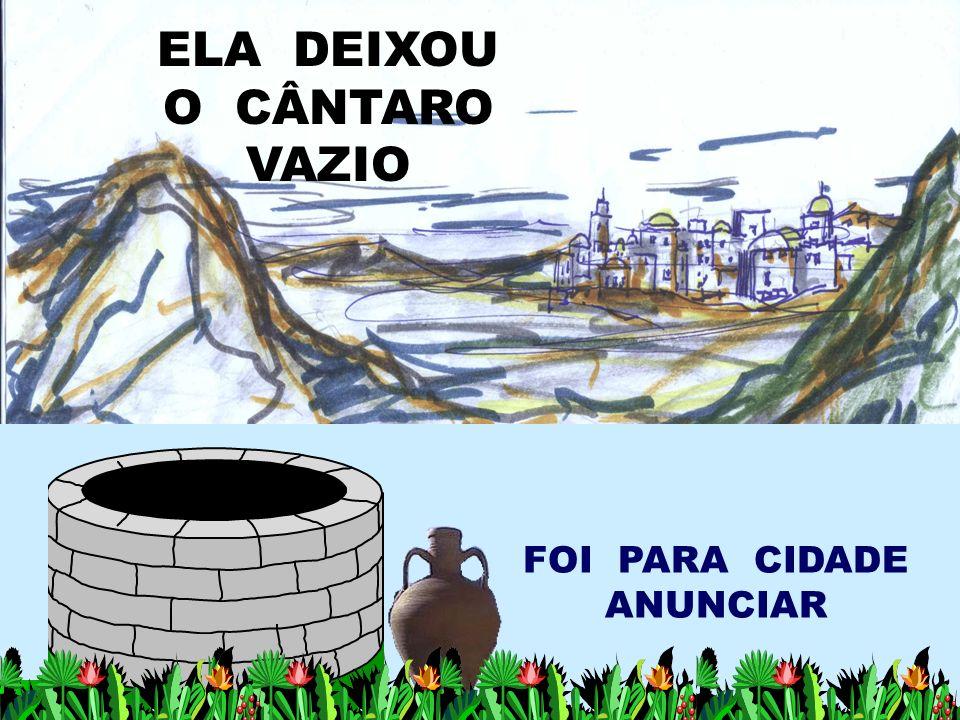 ELA DEIXOU O CÂNTARO VAZIO FOI PARA CIDADE ANUNCIAR