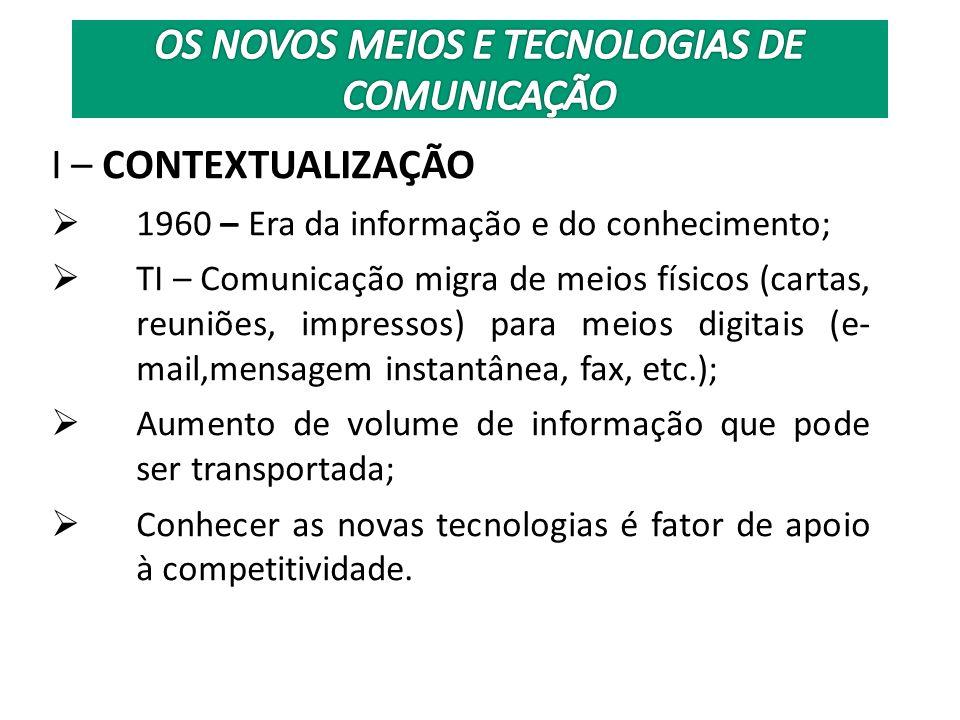 II- PRINCIPAIS TECNOLOGIAS II.1 – As Redes de Computador Internet Origem – final de 60 – necessidade de descentralização das informações militares.
