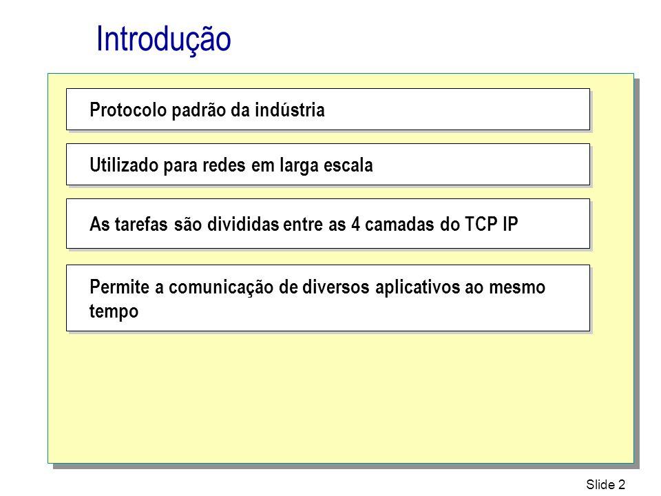 Slide 43 Atribuindo endereços IP dinâmicos