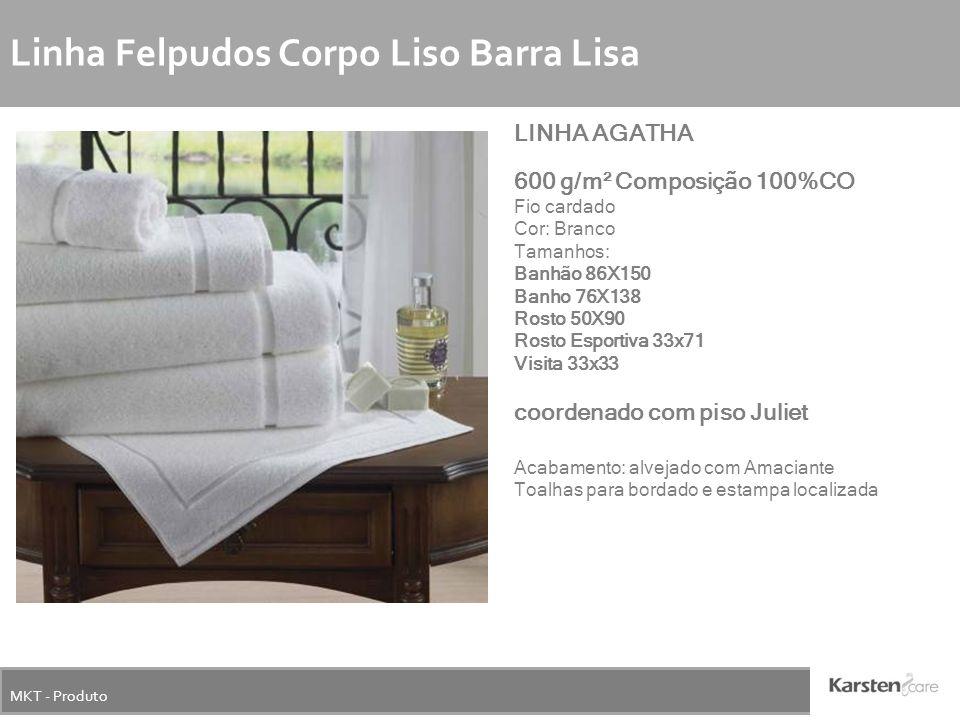 MKT - Produto Linha Felpudos Corpo Liso Barra Lisa LINHA AGATHA 600 g/m² Composição 100%CO Fio cardado Cor: Branco Tamanhos: Banhão 86X150 Banho 76X13