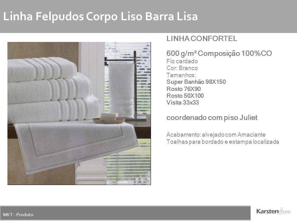 MKT - Produto Linha Felpudos Corpo Liso Barra Lisa LINHA CONFORTEL 600 g/m² Composição 100%CO Fio cardado Cor: Branco Tamanhos: Super Banhão 98X150 Ro