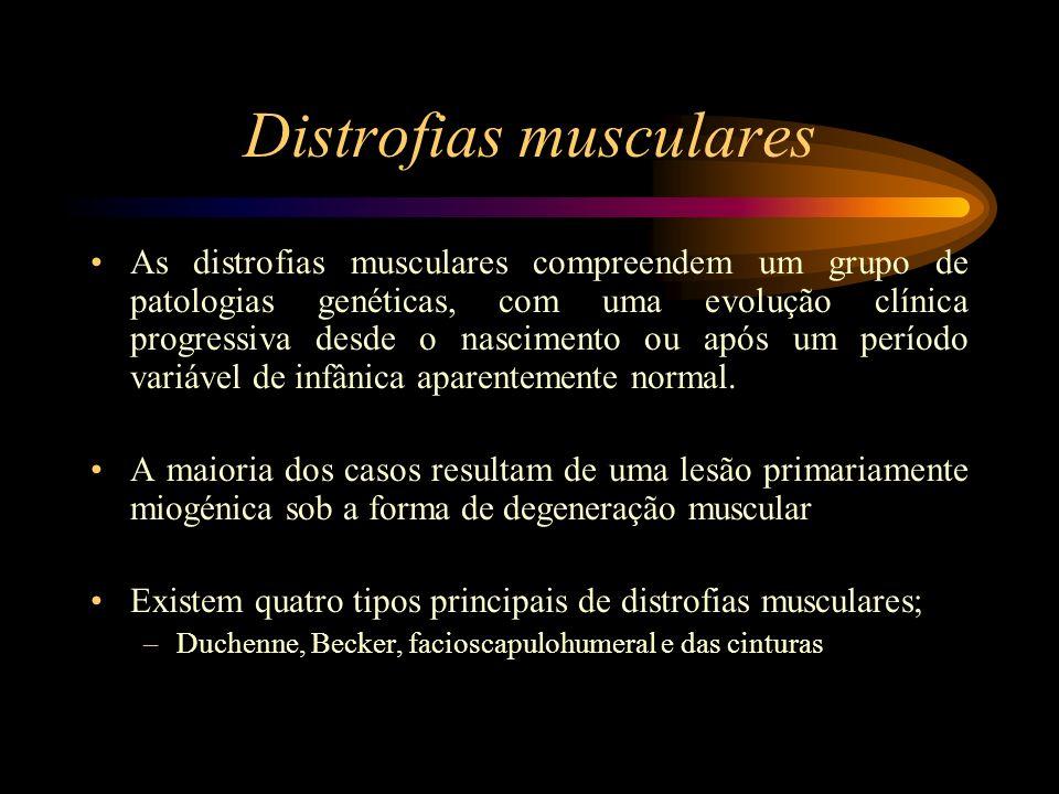 As distrofias musculares compreendem um grupo de patologias genéticas, com uma evolução clínica progressiva desde o nascimento ou após um período vari