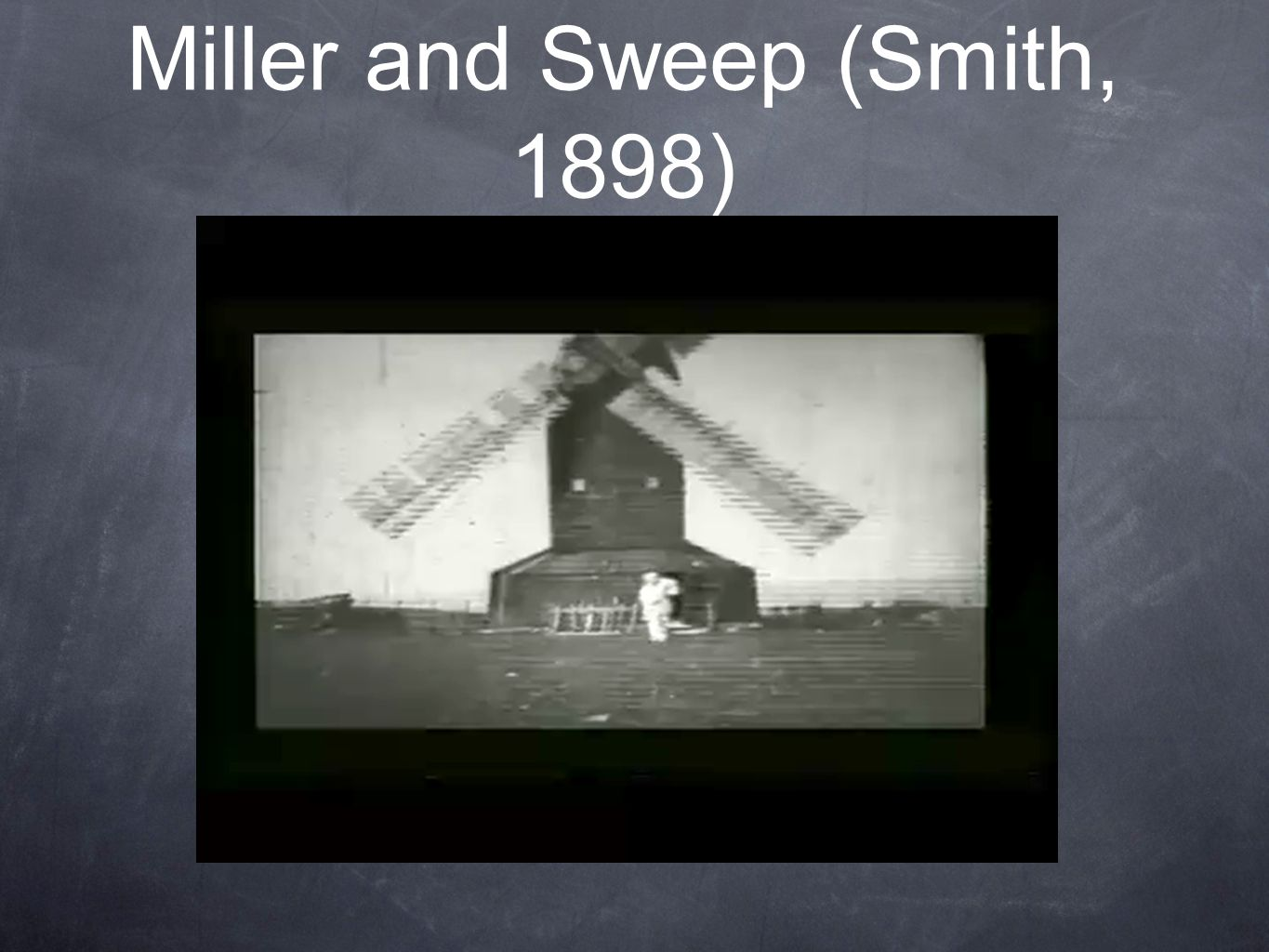 Miller and Sweep (Smith, 1898)