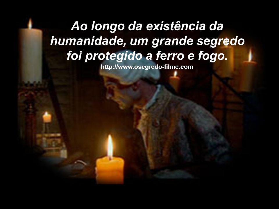 Ao longo da existência da humanidade, um grande segredo foi protegido a ferro e fogo. http://www.osegredo-filme.com