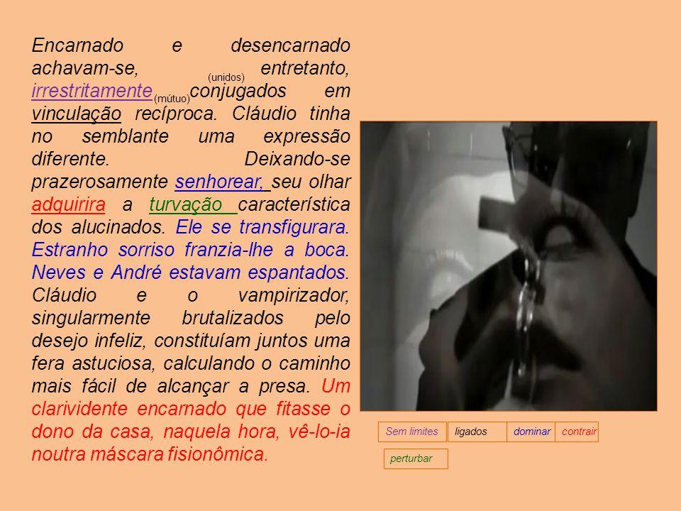 Um caso de possessão partilhada André Luiz nos diz que o verbo enrodilhar-se pareceu-lhe, na linguagem humana, o mais adequado à definição daquela oco