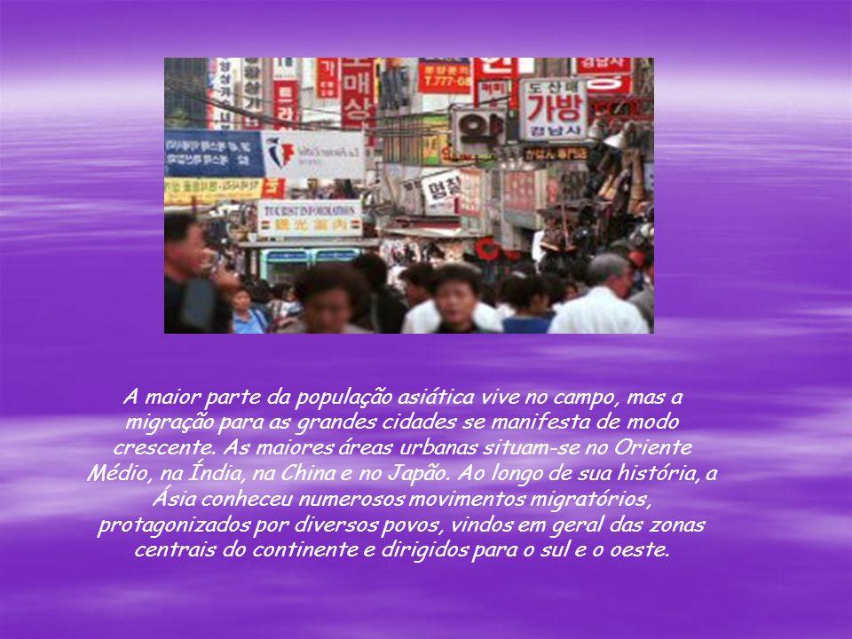A maior parte da população asiática vive no campo, mas a migração para as grandes cidades se manifesta de modo crescente. As maiores áreas urbanas sit
