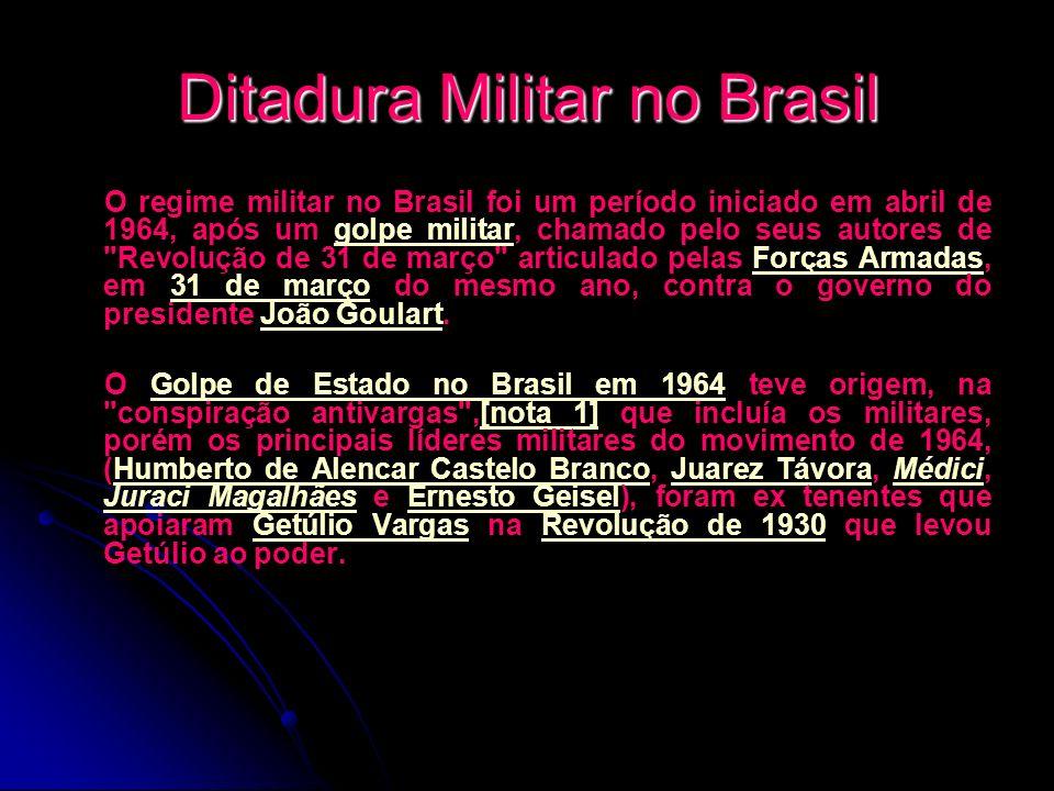 Ditadura Militar no Brasil O regime militar no Brasil foi um período iniciado em abril de 1964, após um golpe militar, chamado pelo seus autores de