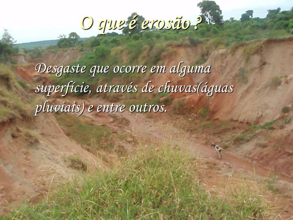 Erosão...