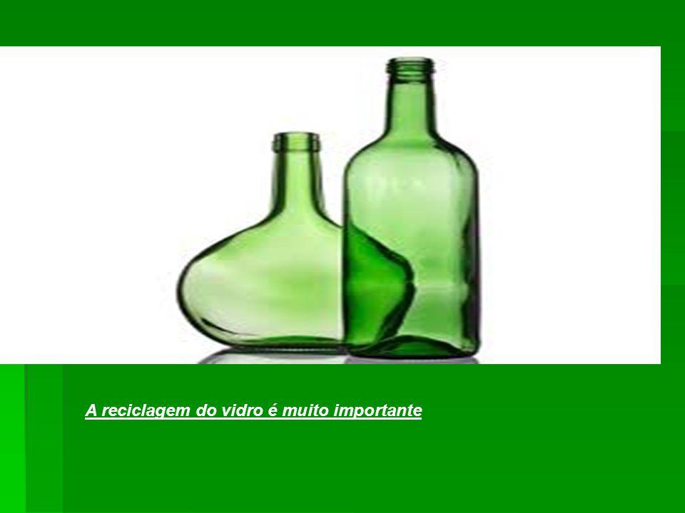 O vidro é um material que não se pode determinar o tempo de permanência no meio ambiente sem se degradar, e também não é nocivo diretamente ao meio ambiente, por isso é um dos materiais mais recicláveis que existe no consumo humano.
