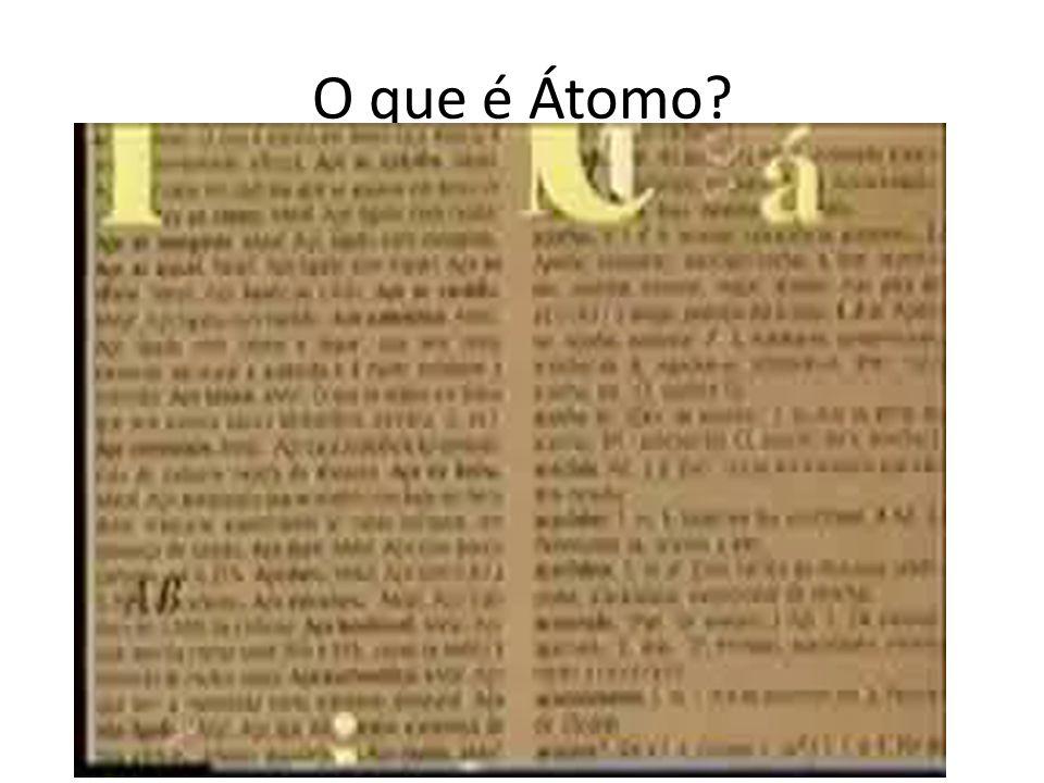 O que é Átomo?