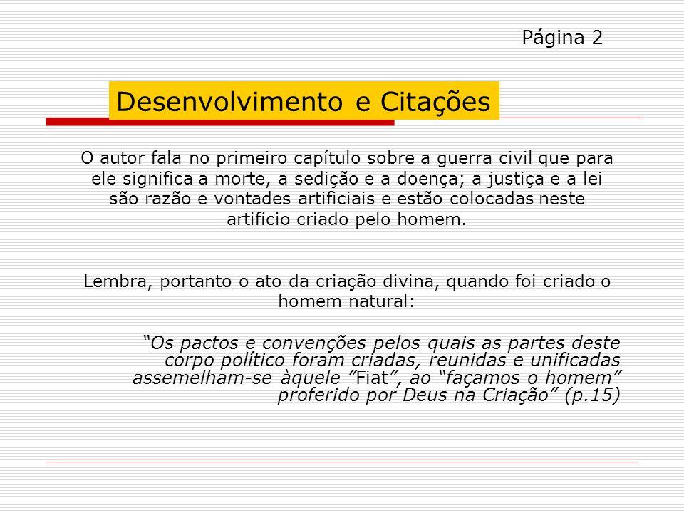 CABEÇALHO e PALAVRAS-CHAVE HOBBES, Thomas. Leviatã, ou Matéria, Forma e Poder de um Estado Eclesiástico e Civil. São Paulo: Martin-Claret, 2002. PALAV