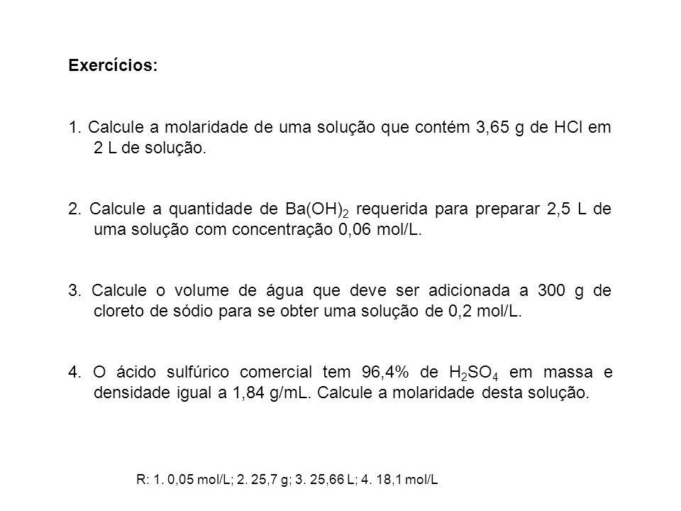 5.Uma solução de ácido sulfúrico com densidade igual a 1, 25 g/mL contém 33% de H 2 SO 4.