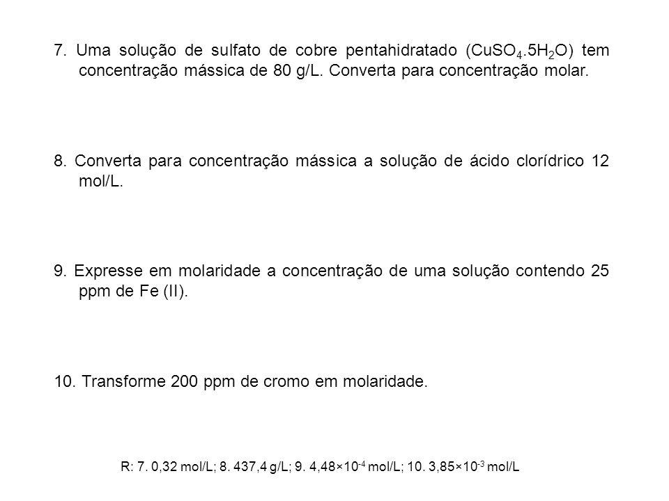 11.Uma amostra de 0,6 g de hidróxido de potássio foi dissolvida em 50 mL de água.