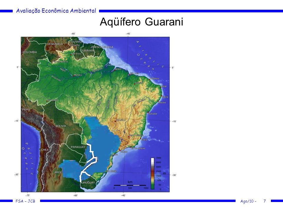Avaliação Econômica Ambiental FSA – JCB Ago/10 -7 Aqüífero Guarani